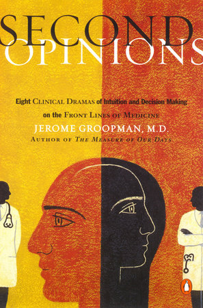 Second Opinions by Jerome Groopman