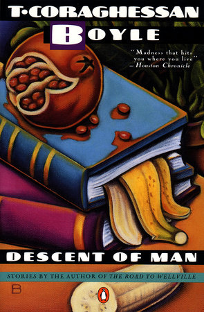 Descent of Man by T.C. Boyle
