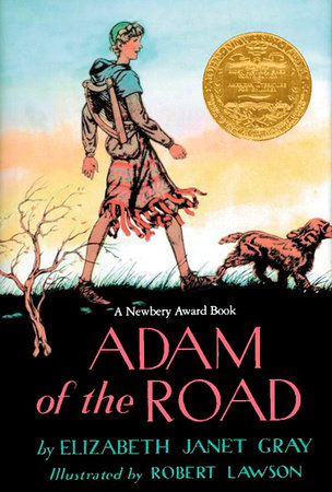 Adam of the Road (Puffin Modern Classics) by Elizabeth Gray; Illustrated by Robert Lawson
