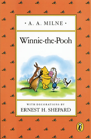 Winnie-the-Pooh: Classic Gift Edition by A. A. Milne