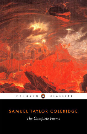 The Complete Poems by Samuel Taylor Coleridge