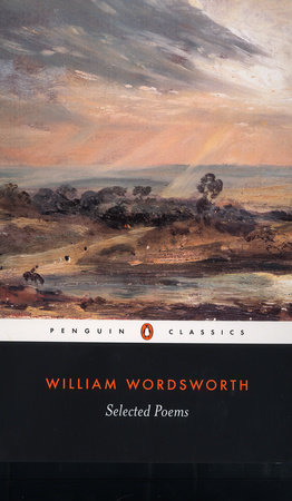 Selected Poems of William Wordsworth by William Wordsworth