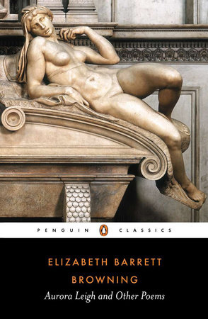 Aurora Leigh and Other Poems by Elizabeth Barrett Browning