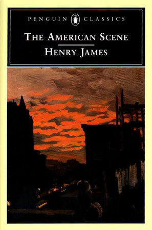 The American Scene by Henry James
