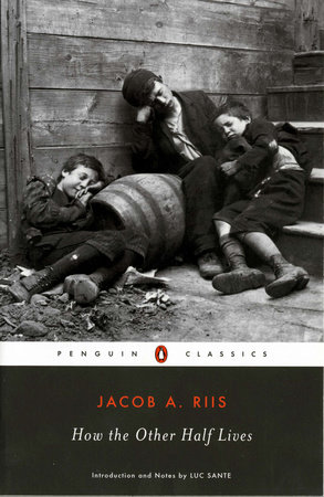 how the other half lives by jacob a riis com how the other half lives by jacob a riis