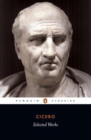 Selected Works (Cicero, Marcus Tullius)