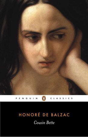 Cousin Bette by Honore de Balzac