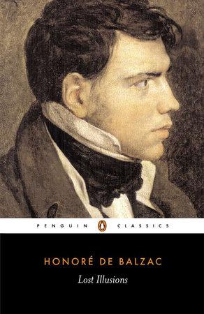 Lost Illusions By Honore De Balzac 9780140442519 Penguinrandomhousecom Books
