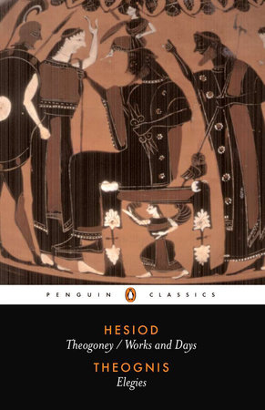 Hesiod and Theognis by Hesiod and Theognis