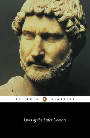 Lives of the Later Caesars by Anonymous
