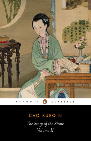 The Story of the Stone, Volume II by Cao Xueqin