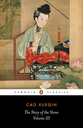 The Story of the Stone, Volume III by Cao Xueqin