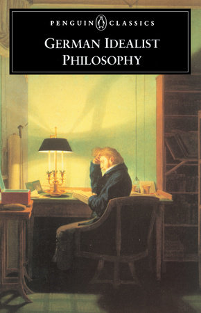 German Idealist Philosophy by Various