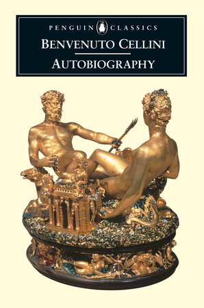 Autobiography by Benvenuto Cellini