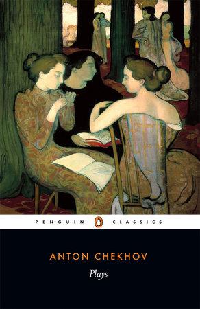 Plays by Anton Chekhov