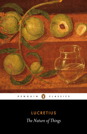 The Nature of Things by Lucretius