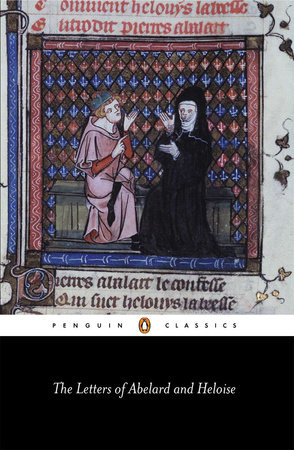 The Letters of Abelard and Heloise by Peter Abelard and Heloise