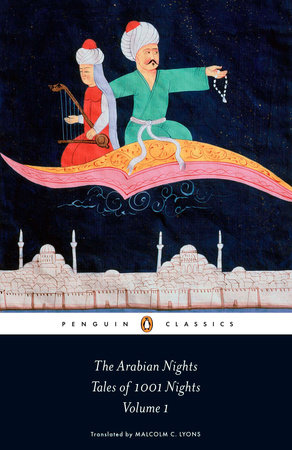 The Arabian Nights: Tales of 1,001 Nights by Anonymous