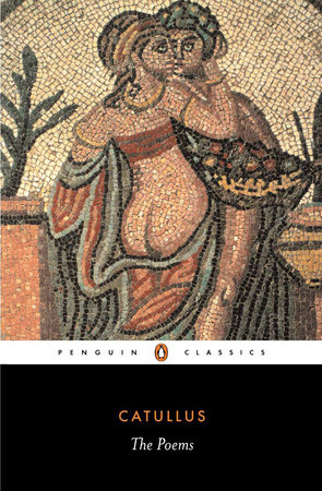 The Poems by Catullus