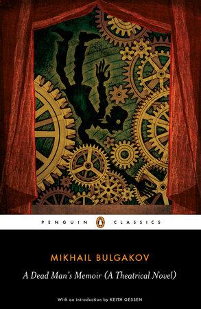 A Dead Man's Memoir by Mikhail Bulgakov