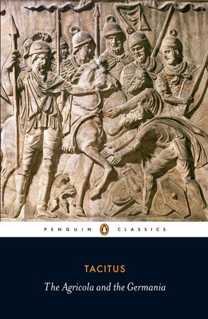 Agricola and the Germania by Tacitus