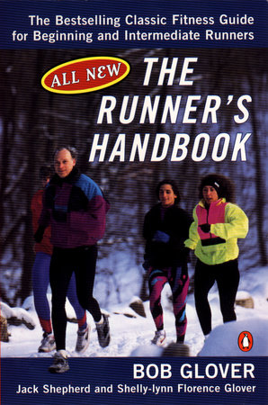 Runner's Handbook by Bob Glover, Jack Shepherd and Shelly-lynn Florence Glover