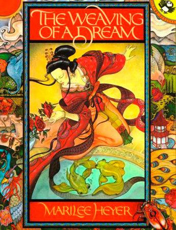 The Weaving of a Dream by Marilee Heyer