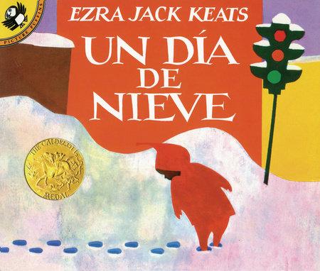 Un dia de nieve by Ezra Jack Keats