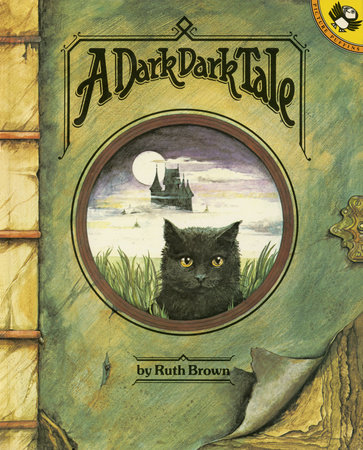 A Dark, Dark Tale by Ruth Brown