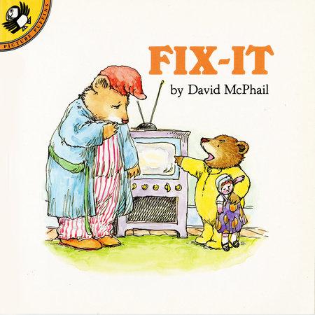 Fix-It by David McPhail