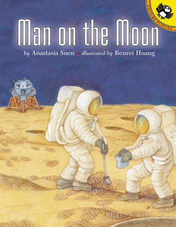A Man on the Moon by Anastasia Suen