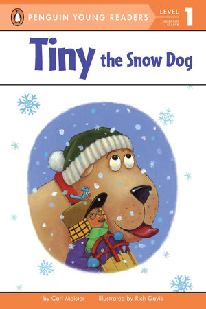 Tiny the Snow Dog by Cari Meister