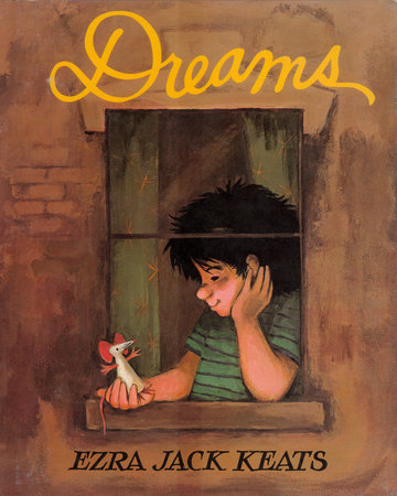 Dreams by Ezra Jack Keats