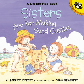 Sisters are for Making Sandcastles