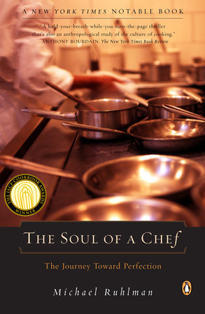 The Soul of a Chef by Michael Ruhlman