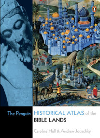 The Penguin Historical Atlas of the Bible Lands