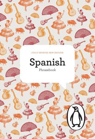 The Penguin Spanish Phrasebook by Jill Norman, Maria Victoria Alvarez, Pepa Roman de Olins and Amparo Lallana