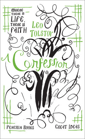 A Confession by Leo Tolstoy