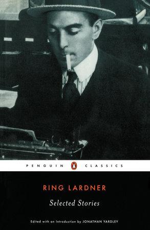 Selected Stories by Ring Lardner