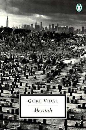 The Messiah by Gore Vidal