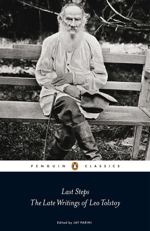 Last Steps by Leo Tolstoy