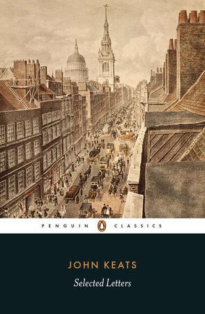 Selected Letters by John Keats