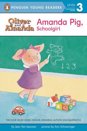 Amanda Pig, Schoolgirl by Jean Van Leeuwen