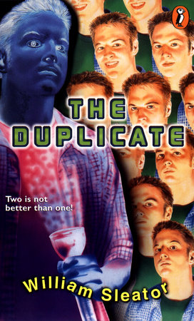 The Duplicate by William Sleator