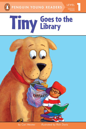 Tiny Goes to the Library by Cari Meister