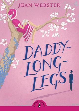Daddy-Long-Legs by Jean Webster