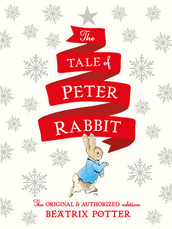The Tale of Peter Rabbit Holiday Edition by Beatrix Potter