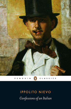 Confessions of an Italian by Ippolito Nievo