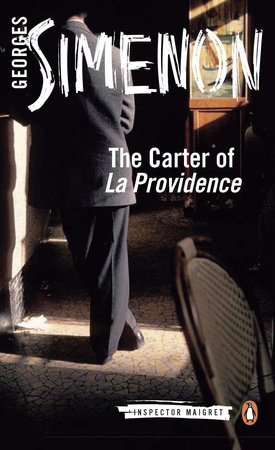 The Carter of 'La Providence' by Georges Simenon