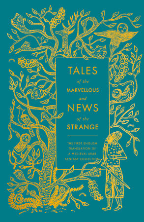 Tales of the Marvellous and News of the Strange by